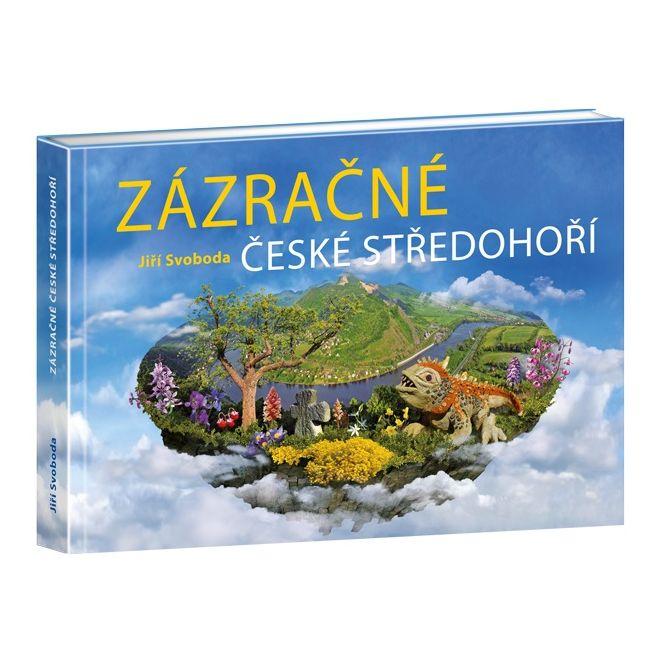 Kniha Zázračné Českom Stredohorí